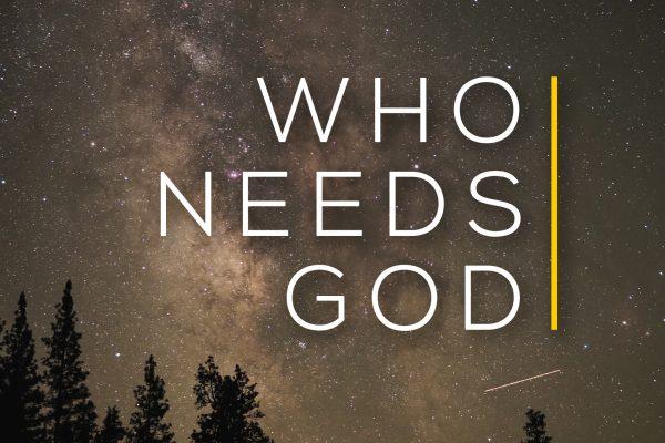 Who-Needs-God